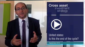 2016-09-Cross Asset - United States:Is this the end of the cycle ?
