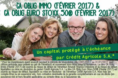 CA Oblig Euro Stoxx 50 ® (Février 2017) et CA Oblig Immo (Février 2017)