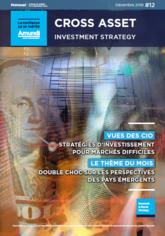 Cross asset investment strategy décembre 2018